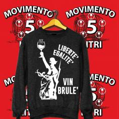 Libertè Egalitè Vinbrulè